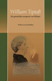 William Tiptaft, de geestelijke metgezel van Philpot-Preken en Geschriften (nieuw)