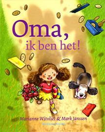 Witvliet, Marianne en Janssen, Mark-Oma, ik ben het! (nieuw)