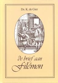 Gier, Ds. K. de-De brief aan Filemon