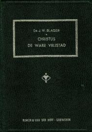 Slager, Ds. J.W.-Christus de ware vrijstad