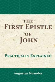 Neander, Augustus-The First Epistle of John (nieuw)