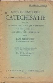 Nupoort, Jan-Korte en eenvoudige catechisatie