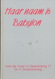 Groenenberg, Ds. P.-Haar naam is Babylon