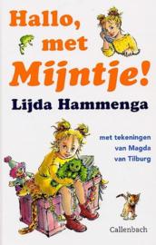 Hammenga, Lijda-Hallo, met Mijntje! (nieuw)