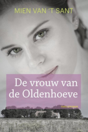 Sant, Mien van 't-De vrouw van Oldehoeve (nieuw)