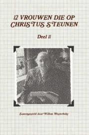 Westerbeke, Willem (samenst.)-Twaalf vrouwen die op Christus steunen (deel 11) (nieuw)