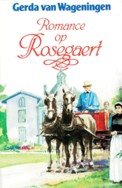 Wageningen, Gerda van-Romance op Rosegaert