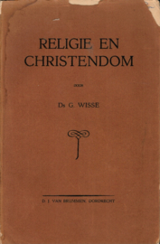 Wisse, Ds. G.-Religie en Christendom