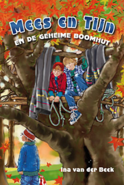 Beek, Ina van der-Mees en Tijn en de geheime boomhut (nieuw)
