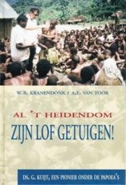 Kranendonk, W.B. en Toor, A.F. van-Al 't heidendom Zijn lof getuigen!