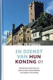Pieters, Ds. W.-In dienst van hun Koning 01 (nieuw, licht beschadigd)