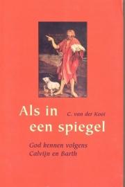 Kooi, C. van der-Als in een spiegel
