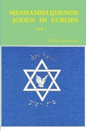 Westerbeke, Willem (samenstelling)-Messiasbelijdende Joden in Europa (deel 1) (nieuw)