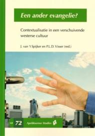 Spijker, J. van 't en Visser, P.L.D. (red.)-Een ander Evangelie? (nieuw)