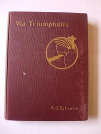 Fallentin, M.C.-Via Triumphalis