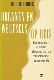 Seldenrijk, Dr. R.-Organen en weefsels op reis