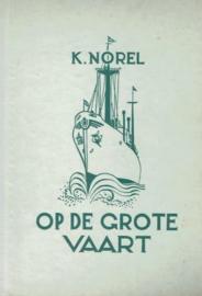 Norel, K.-Op de grote vaart