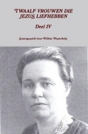 Westerbeke, Willem (samenst.)-Twaalf vrouwen die Jezus liefhebben (deel 4) (nieuw)