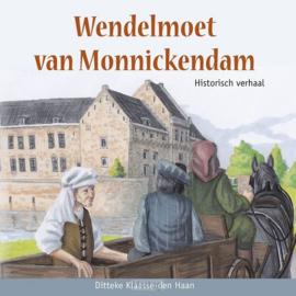 Klaasse den Haan, Ditteke-Wendelmoet van Monnickendam (nieuw)
