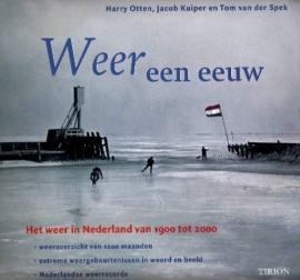 Otten, Harry, Kuiper, Jacoba, Spek, Tom van der-Weer een eeuw