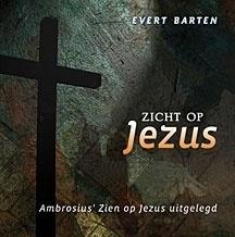 Barten, Evert-Zicht op Jezus (nieuw)