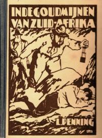 Penning, L.-In de goudmijnen van Zuid-Afrika