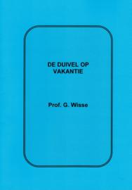 Wisse, Prof. G.-De duivel op vakantie (nieuw)