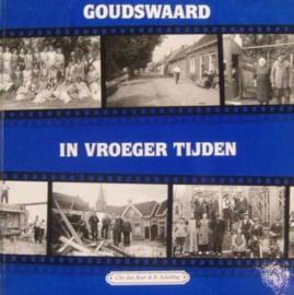 Boer, Chr. den en Schelling, Bas-Goudswaard in vroeger tijden (deel 1)