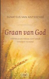 Antiochie, Ignatius van-Graan van God (nieuw)
