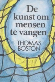 Boston, Thomas-De kunst om mensen te vangen