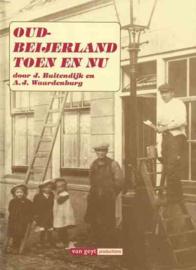 Buitendijk, J. en Waardenburg, A.J.-Oud Beijerland toen en nu