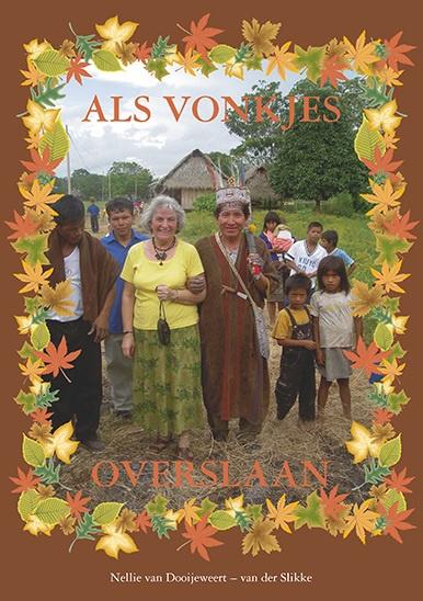 Dooijeweert Van der Slikke, Nellie-Als vonkjes overslaan (nieuw)