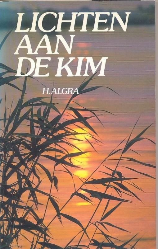 Algra, H.-Lichten aan de kim