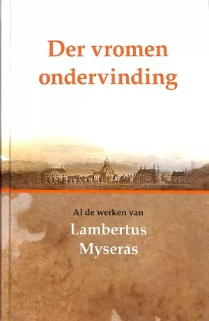 Myseras, Lambertus-Der vromen ondervinding (nieuw)