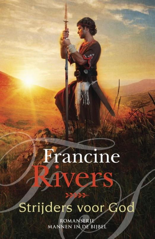 Rivers, Francine-Strijders voor God (nieuw)