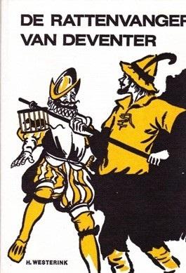 Westerink, H.-De rattenvanger van Deventer