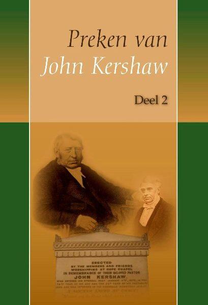 Preken van John Kershaw-Deel 2 (nieuw)