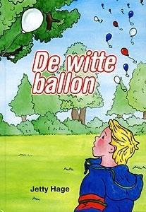 Hage, Jetty-De witte ballon (nieuw)