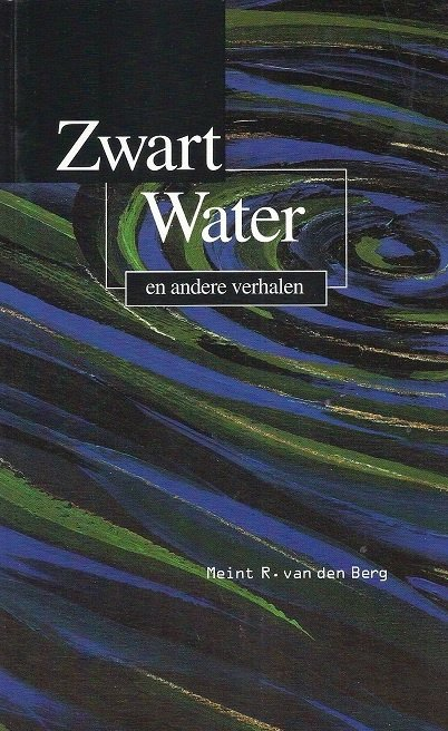 Berg, Meint R. van den-Zwart water
