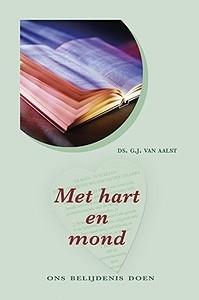 Aalst, Ds. G.J. van-Met hart en mond