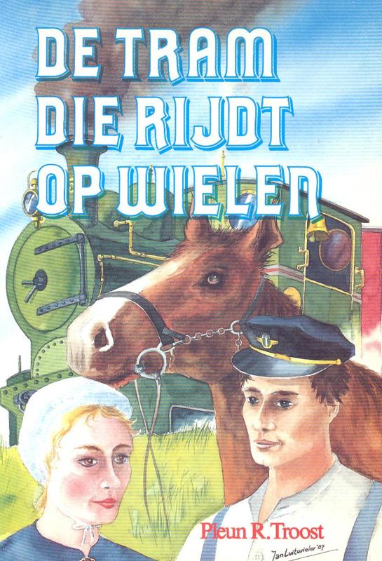 Troost, Pleun R.-De tram die rijdt op wielen...