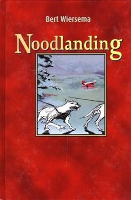 Wiersema, Bert-Noodlanding