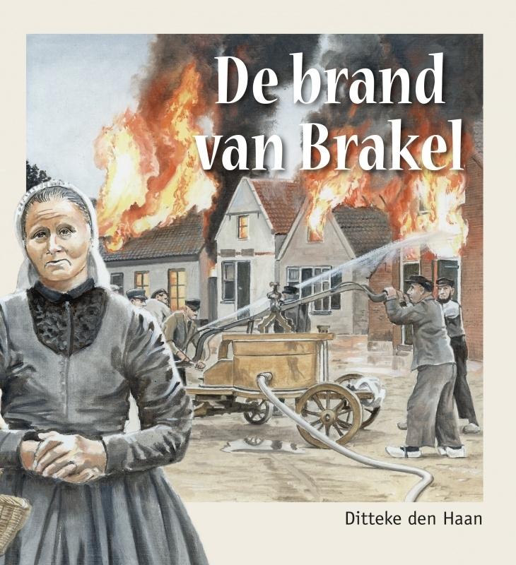 Haan, Ditteke-De brand van Brakel (nieuw)