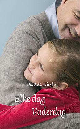 Uitslag, Ds. A.C.-Elke dag vaderdag