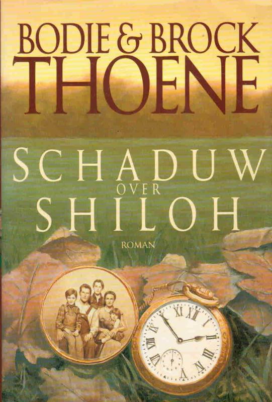 Thoene, Bodie & Brock-Schaduw over Shiloh