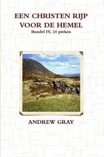 Gray, Andrew-Een Christen rijp voor de hemel, deel 4 (nieuw)