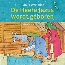 Zwoferink, Laura-De Heere Jezus wordt geboren (nieuw)