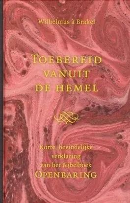 Brakel, Wilhelmus à-Toebereid vanuit de hemel (nieuw)
