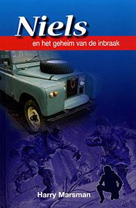 Marsman, Harry-Niels en het geheim van de inbraak (nieuw)