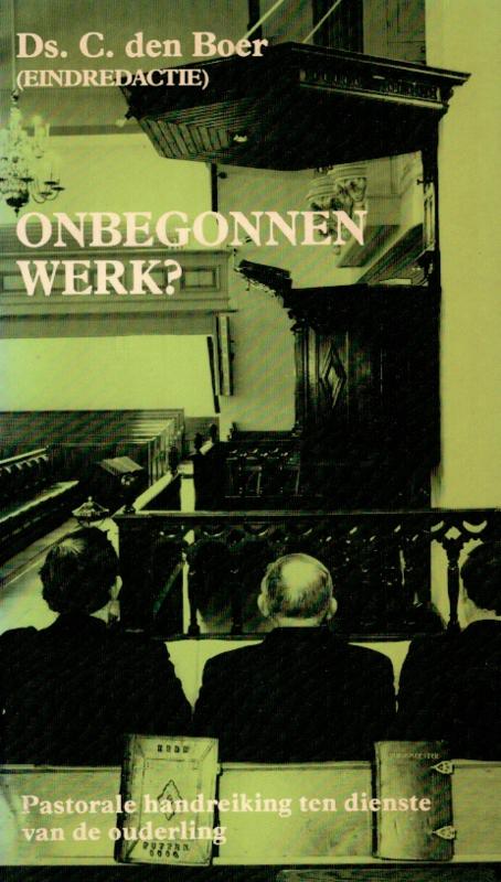 Boer, Ds. C. den-Onbegonnen werk?